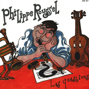 """CD Philippe Roussel """"Les questions"""""""